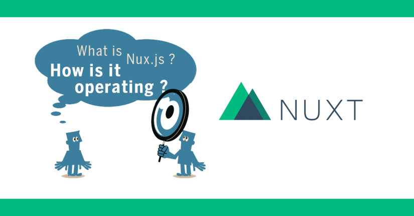 What is Nuxt.js? How is it operating?