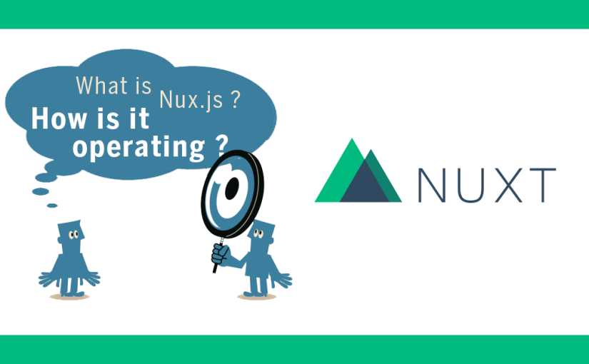 What-is-nuxtJS-how-is-it-operating